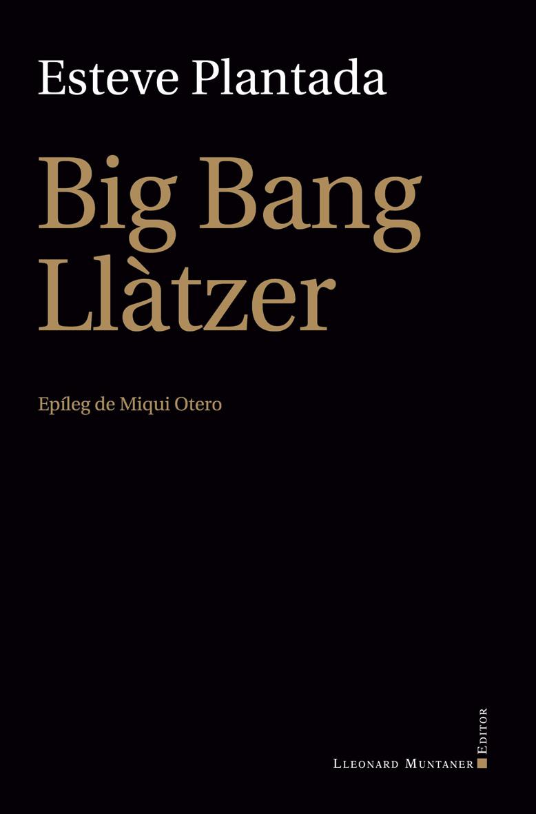 Big Bang Llàtzer, d'Esteve Plantada