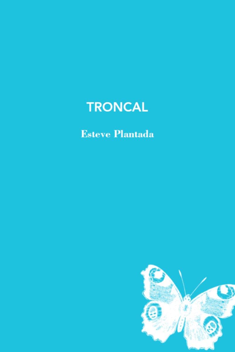 Troncal, d'Esteve Plantada